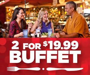 2 for $19.99 Buffet